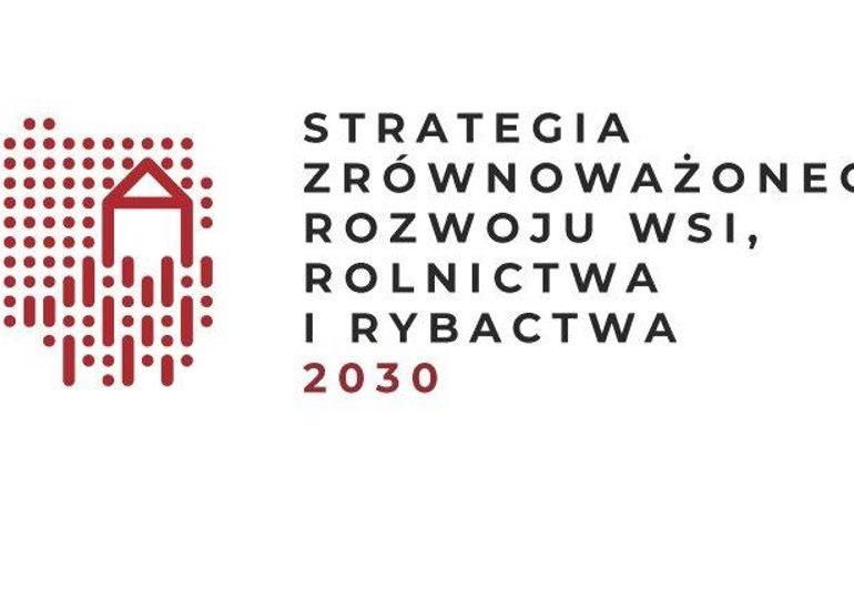 Strategia zrównoważonego rozwoju wsi, rolnictwa i rybactwa 2030 przyjęta
