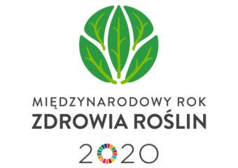 2020 – Międzynarodowy Rok Zdrowia Roślin